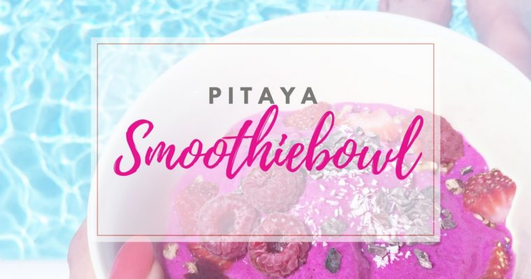 Add some color to your diet: Pitaya Smoothie Bowl