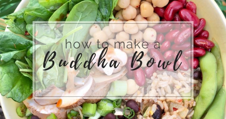 How To Make A Buddha Bowl