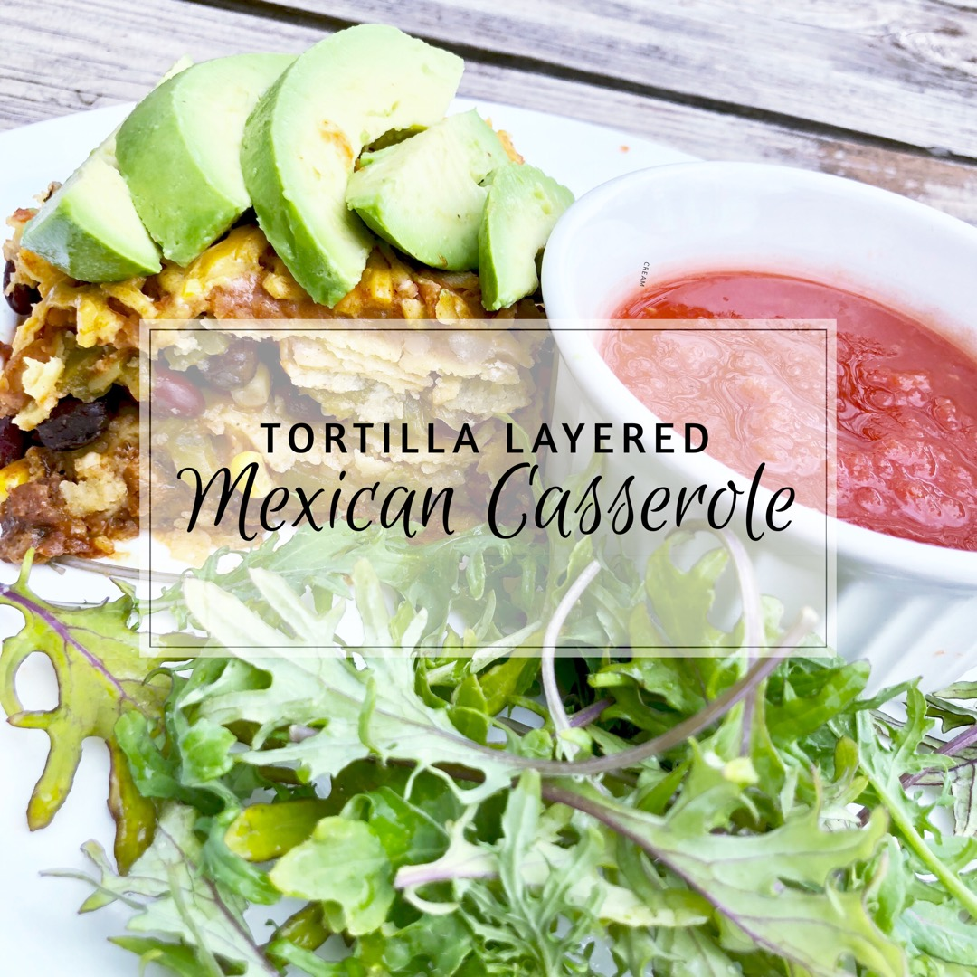 Tortilla Layered Mexican Casserole