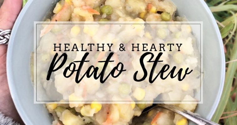 Healthy & Hearty Potato Soup