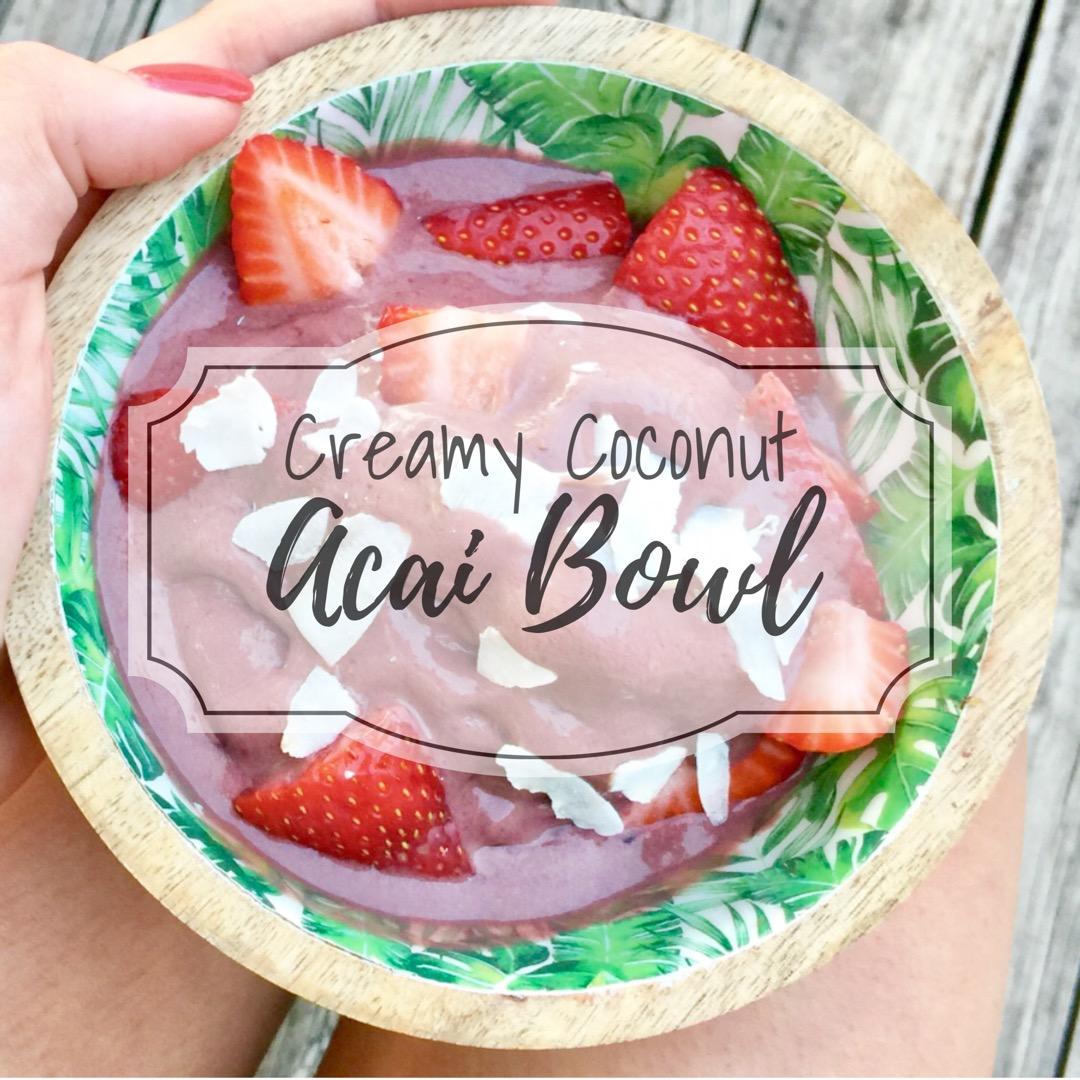 Creamy Coconut Acai Bowl